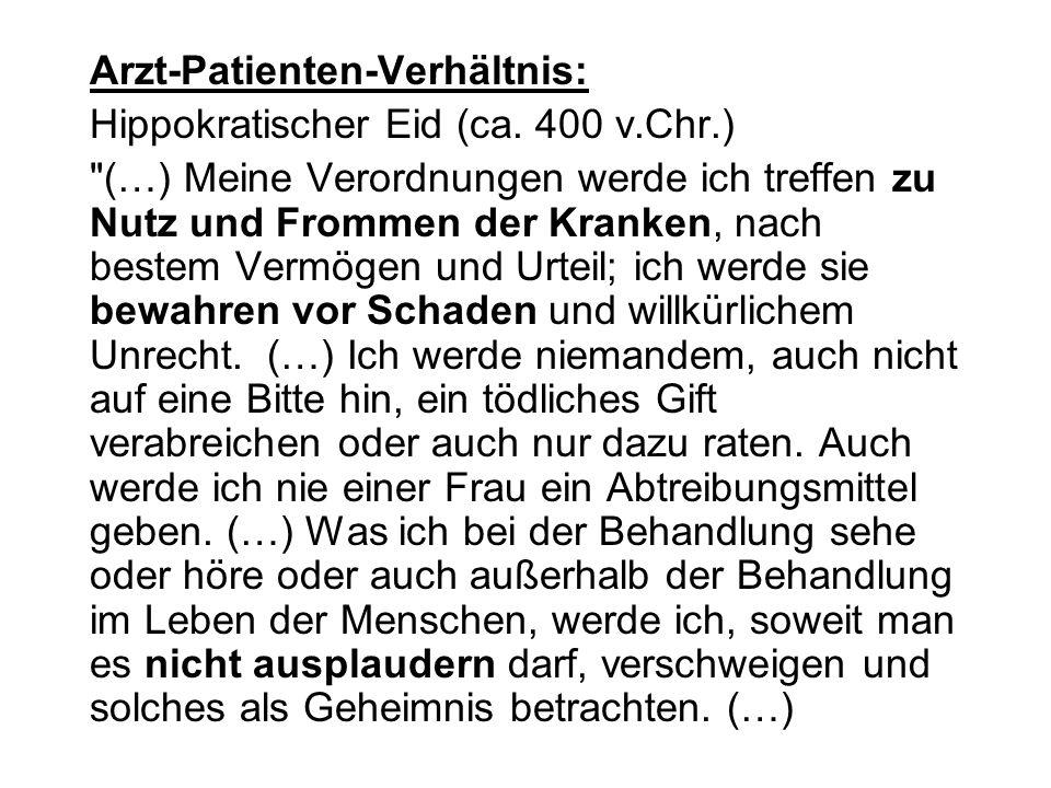 Arzt-Patienten-Verhältnis: Hippokratischer Eid (ca. 400 v.Chr.)