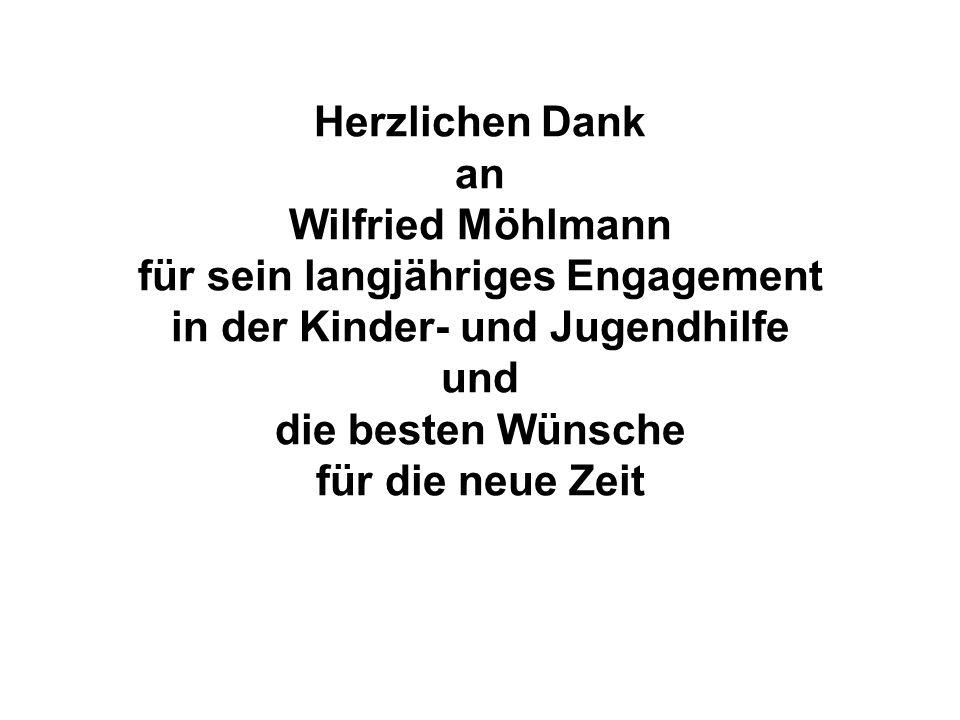 Herzlichen Dank an Wilfried Möhlmann für sein langjähriges Engagement in der Kinder- und Jugendhilfe und die besten Wünsche für die neue Zeit