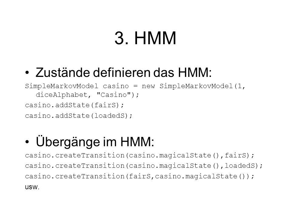 4.Ausgabewahrscheinlichkei- ten initialisieren Zustände aus Schritt 2.