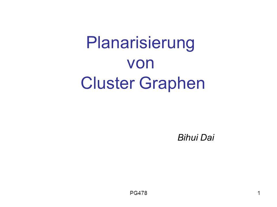 PG4781 Planarisierung von Cluster Graphen Bihui Dai