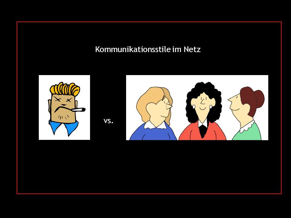 Kommunikationsstile im Netz vs.