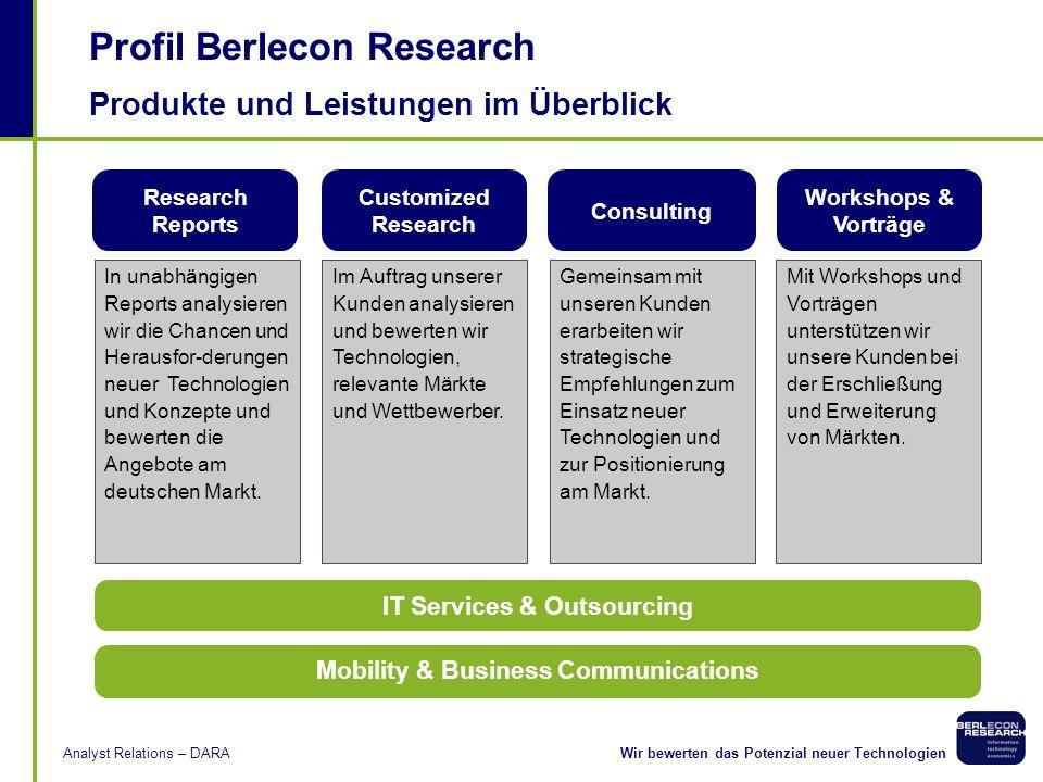 Analyst Relations Nicole Dufft Berlecon Research GmbH Neujahrsmeeting DARA 30. Januar 2007