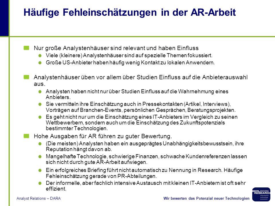 Wir bewerten das Potenzial neuer TechnologienAnalyst Relations – DARA Besonderheiten des deutschen Research-Marktes Überschaubarer Markt Dominanz groß