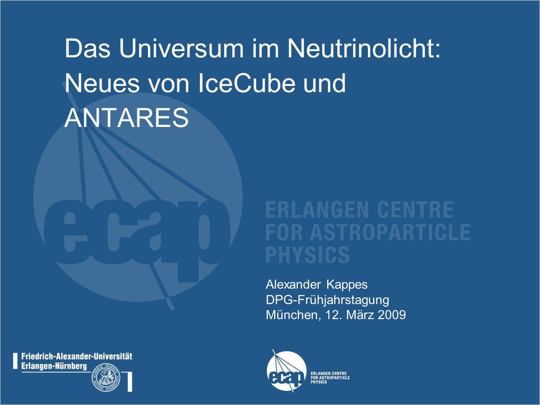 Alexander Kappes, DPG-Frühjahrstagung, München, 12.03.2009 2 Übersicht Das Hochenergie-Universum und Einführung in die Neutrino-Astronomie Neutrino-Teleskope: IceCube und ANTARES Ausgewählte Resultate Perspektiven mit IceCube und KM3NeT