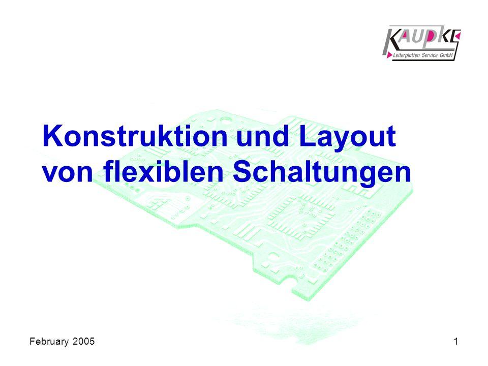 February 20051 Konstruktion und Layout von flexiblen Schaltungen