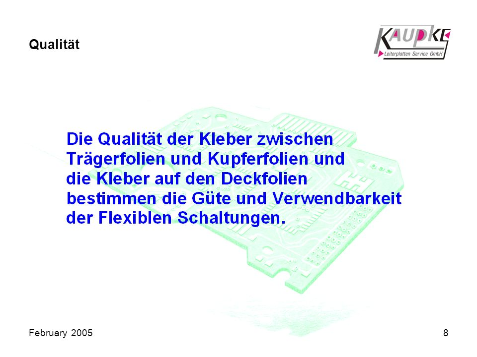 February 20058 Qualität