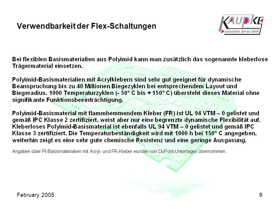 February 20059 Verwendbarkeit der Flex-Schaltungen