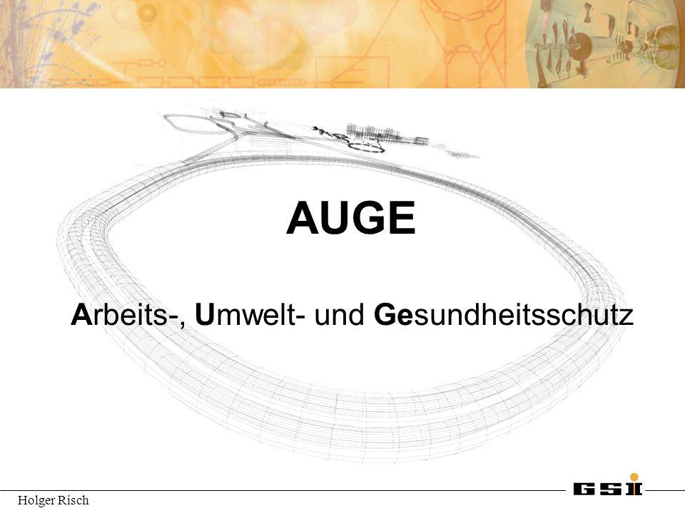 Holger Risch AUGE Arbeits-, Umwelt- und Gesundheitsschutz