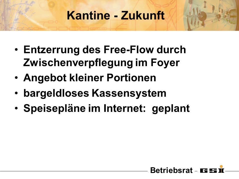 Betriebsrat Kantine - Zukunft Entzerrung des Free-Flow durch Zwischenverpflegung im Foyer Angebot kleiner Portionen bargeldloses Kassensystem Speisepl