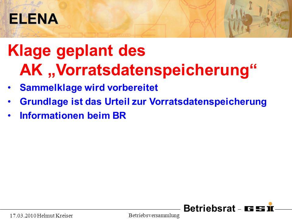 Betriebsrat 17.03.2010 Helmut Kreiser BetriebsversammlungELENA ?