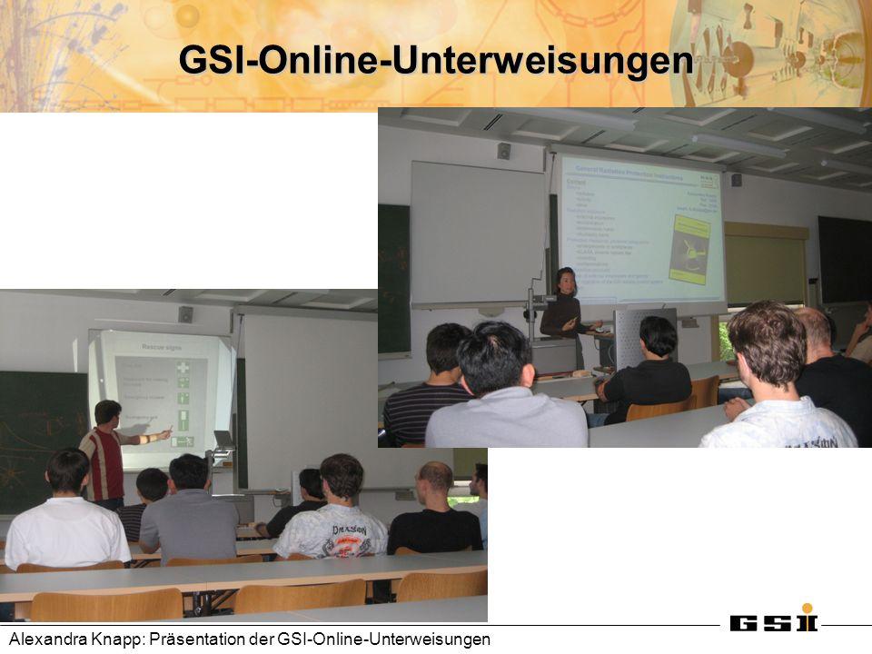 GSI-Online-Unterweisungen Alexandra Knapp: Präsentation der GSI-Online-Unterweisungen
