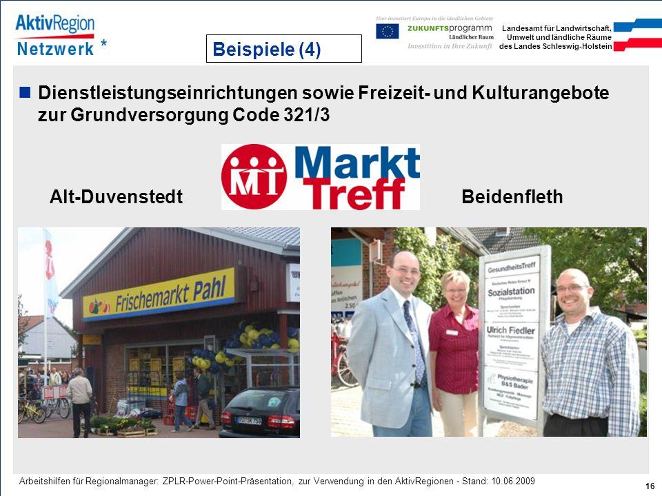 Landesamt für Landwirtschaft, Umwelt und ländliche Räume des Landes Schleswig-Holstein 16 Arbeitshilfen für Regionalmanager: ZPLR-Power-Point-Präsenta