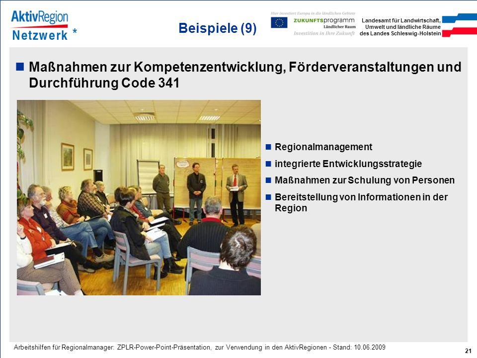 Landesamt für Landwirtschaft, Umwelt und ländliche Räume des Landes Schleswig-Holstein 21 Arbeitshilfen für Regionalmanager: ZPLR-Power-Point-Präsenta