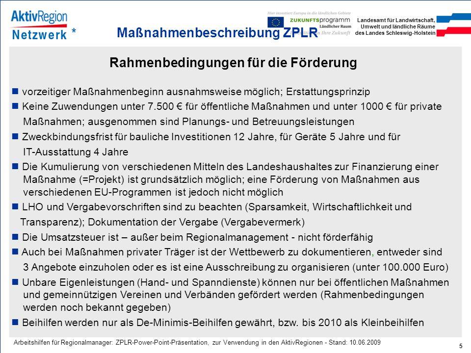 Landesamt für Landwirtschaft, Umwelt und ländliche Räume des Landes Schleswig-Holstein 5 Arbeitshilfen für Regionalmanager: ZPLR-Power-Point-Präsentat