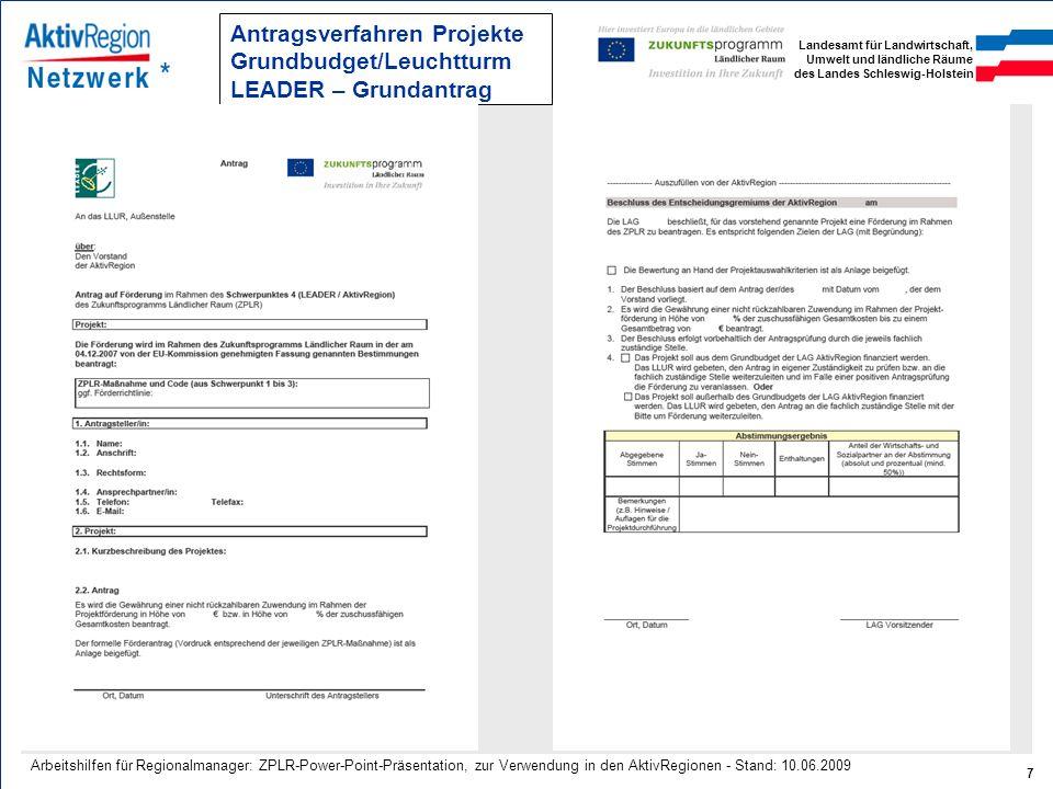 Landesamt für Landwirtschaft, Umwelt und ländliche Räume des Landes Schleswig-Holstein 7 Arbeitshilfen für Regionalmanager: ZPLR-Power-Point-Präsentat