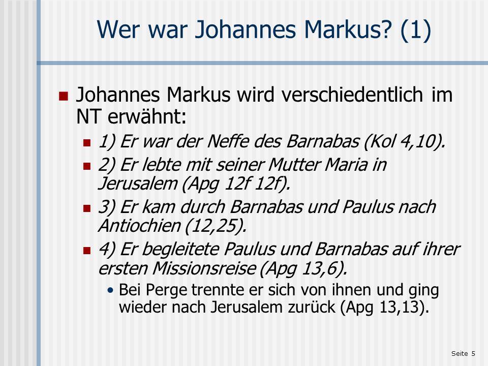 Seite 6 Wer war Johannes Markus.