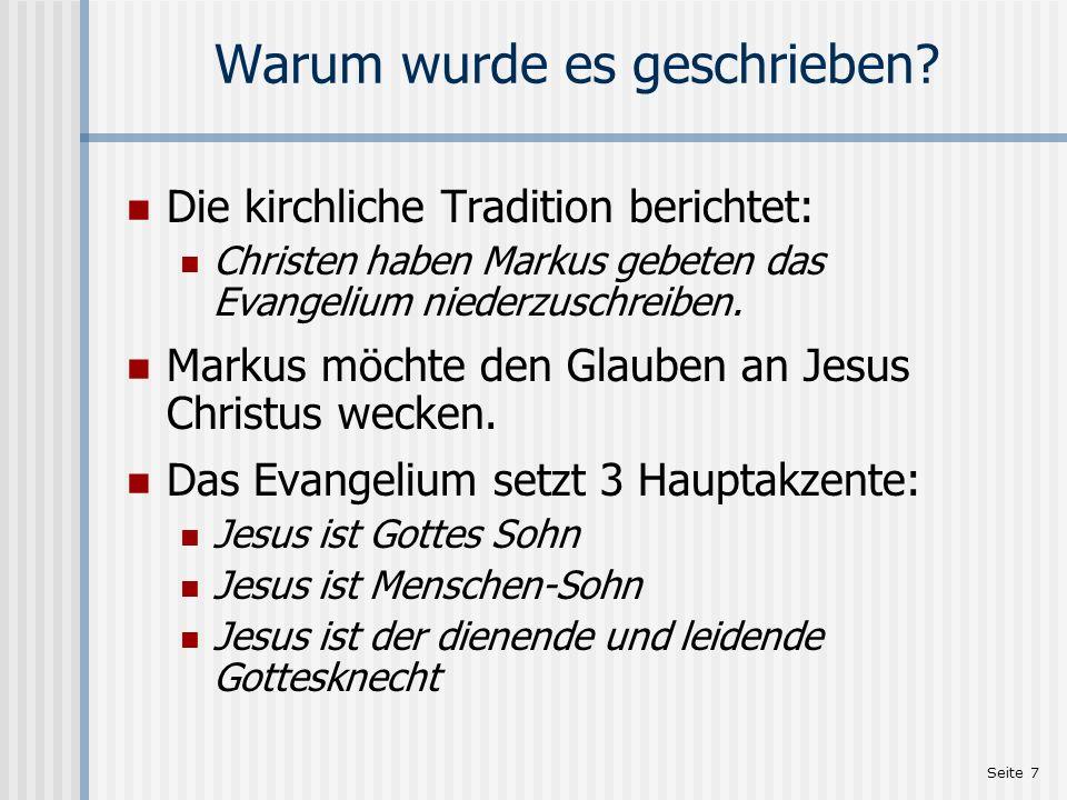 Seite 8 Die Empfänger Vermutlich wurde das Evangelium für die Christen in Rom geschrieben.