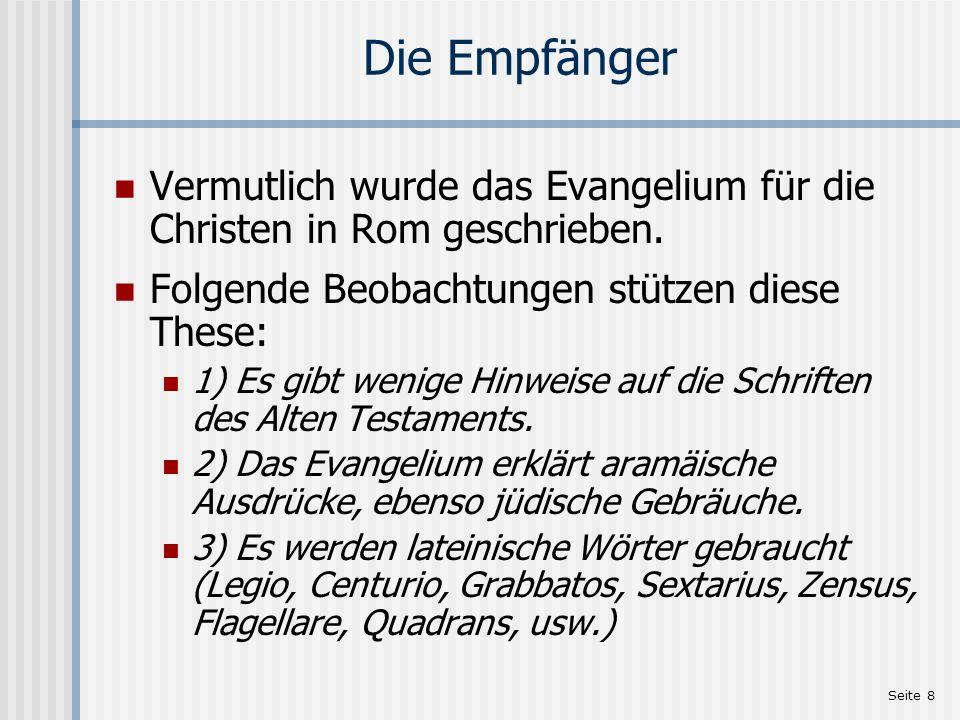 Seite 9 Besonderheiten Es ist das kürzeste Evangelium.