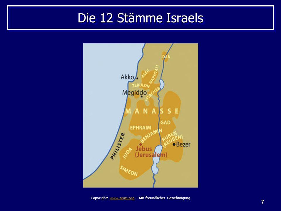 7 Die 12 Stämme Israels Copyright: www.amzi.org – Mit freundlicher Genehmigungwww.amzi.org