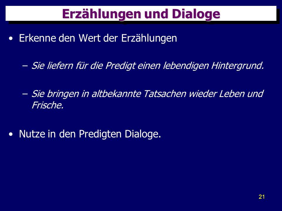 22 Erzählung und Dialoge im NT Die Evangelien sind voll von Erzählungen und Gleichnissen.