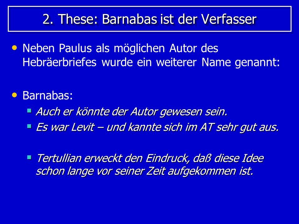 Die alte Kirche favorisiert Paulus als Autor Die alte Kirche favorisiert Paulus als Autor des Hebräerbriefes: Das hat folgenden Hintergrund.