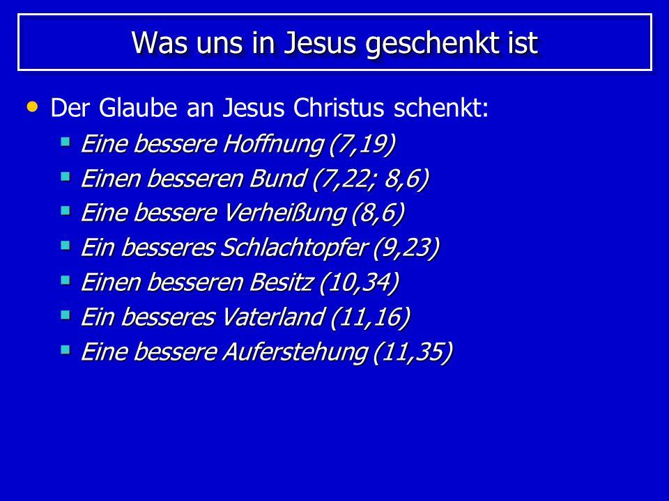 Was uns in Jesus geschenkt ist Das Herzstück des Christentums ist eine bessere und größere Person als die, die das Judentum kennt: Jesus ist: Jesus ist: Größer als die Engel (1,4-14) Größer als die Engel (1,4-14) Größer als die Menschen (2,5-9) Größer als die Menschen (2,5-9) Größer als die vielen Söhne Gottes (2,10-18) Größer als die vielen Söhne Gottes (2,10-18) Größer als … Mose, Josua, David und Aaron Größer als … Mose, Josua, David und Aaron