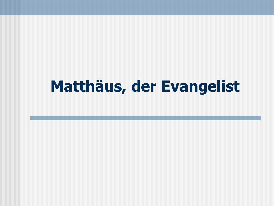 Matthäus, der Evangelist