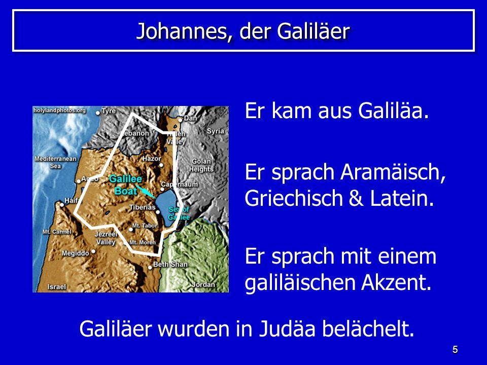 6 Der Charakter von Johannes Johannes – der Mensch Sein Charakter: Sein Charakter: Er war hitzig und impulsiv.