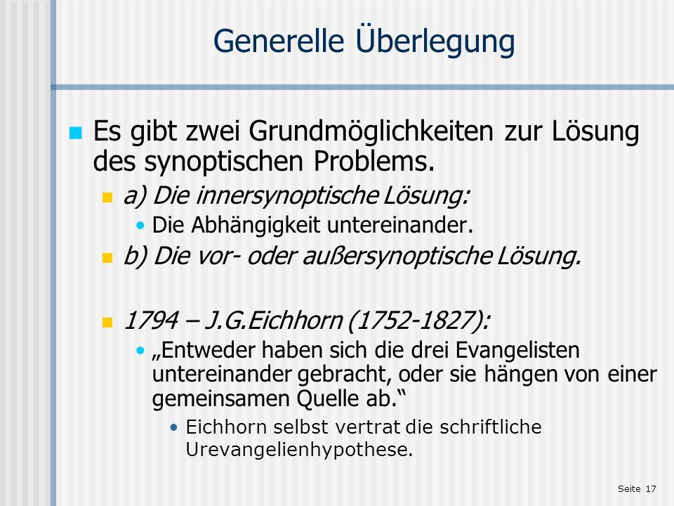 Seite 17 Generelle Überlegung Es gibt zwei Grundmöglichkeiten zur Lösung des synoptischen Problems. a) Die innersynoptische Lösung: Die Abhängigkeit u