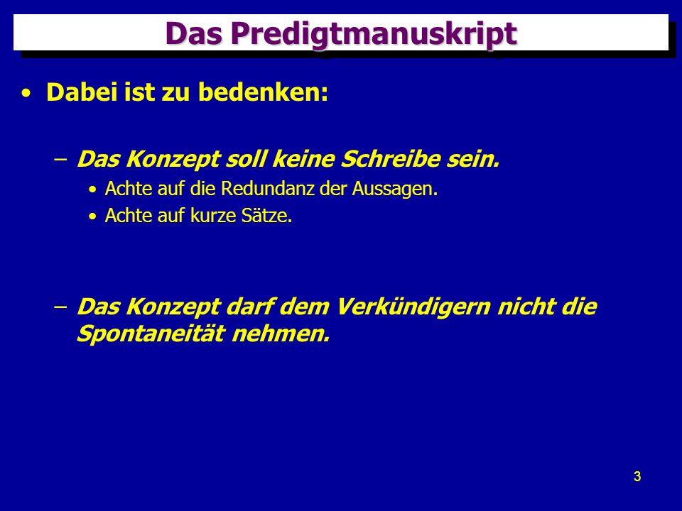 14 QuellenQuellen Diese Präsentation wurde aus folgenden Büchern zusammengestellt: Wolfgang Klippert, Vom Text zur Predigt, Wuppertal: R.
