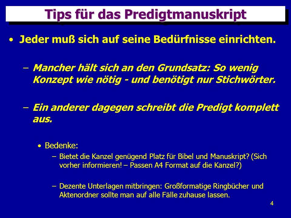 5 Tips für das Predigtmanuskript Die Blätter einseitig beschriften – mit Seitenzahlen.