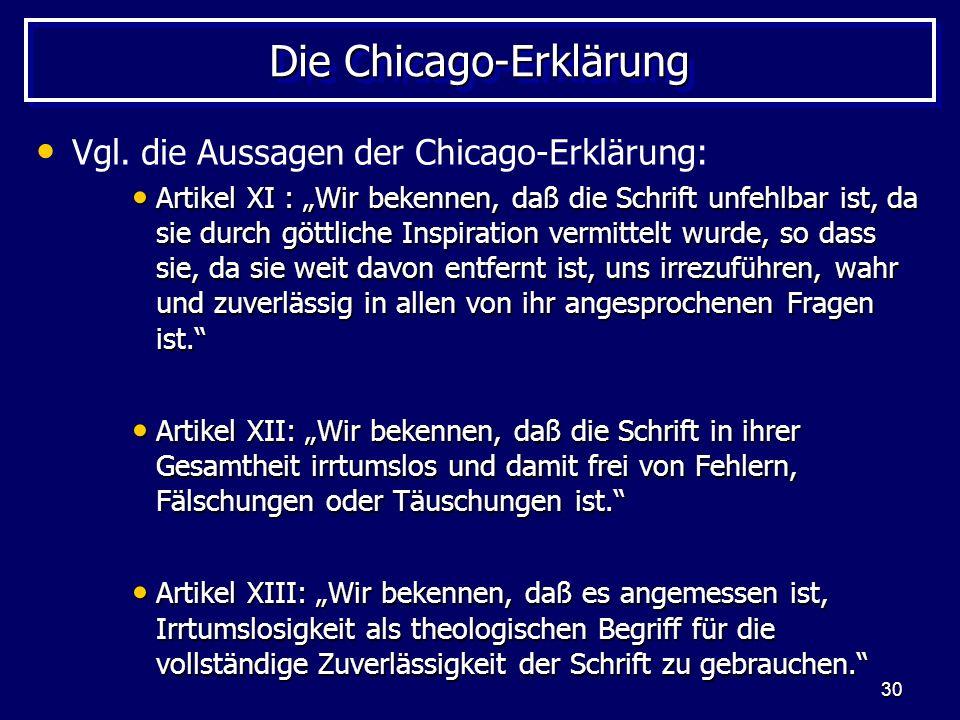 30 Die Chicago-Erklärung Vgl.