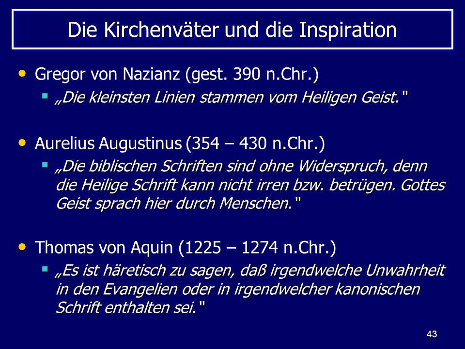 43 Die Kirchenväter und die Inspiration Gregor von Nazianz (gest.