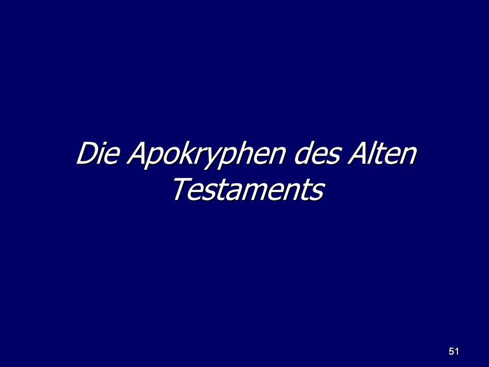 51 Die Apokryphen des Alten Testaments