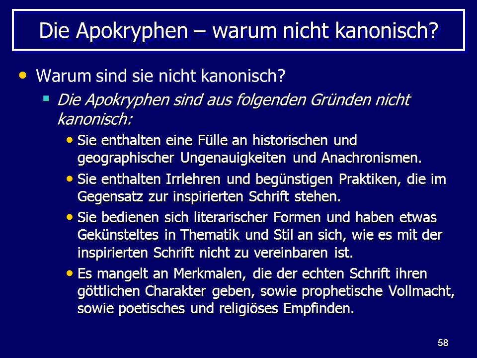 58 Die Apokryphen – warum nicht kanonisch.Warum sind sie nicht kanonisch.
