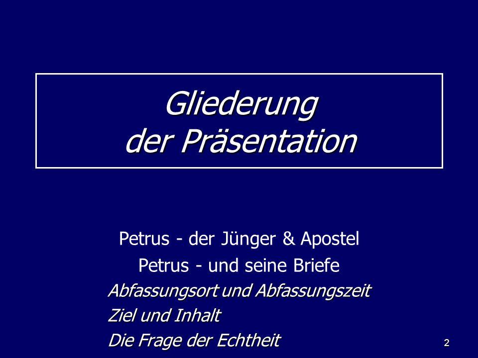 3 Petrus - der Verfasser Sein Bruder hieß Andreas.