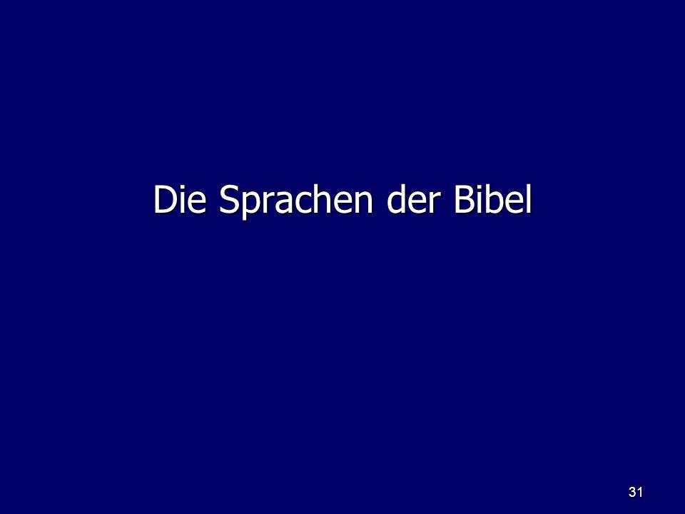 31 Die Sprachen der Bibel