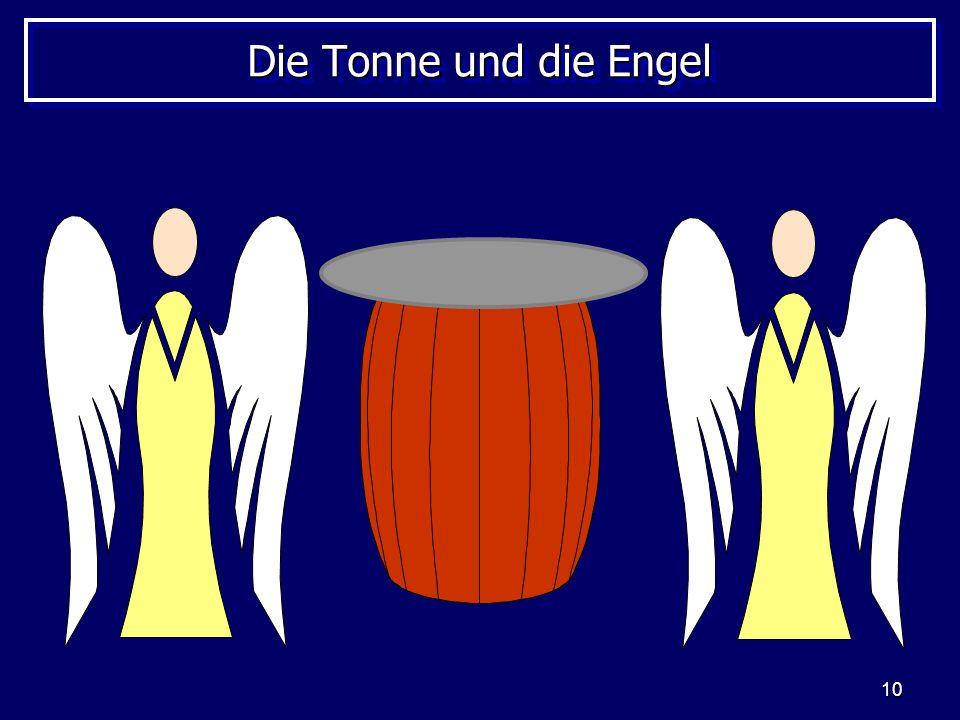 10 Die Tonne und die Engel
