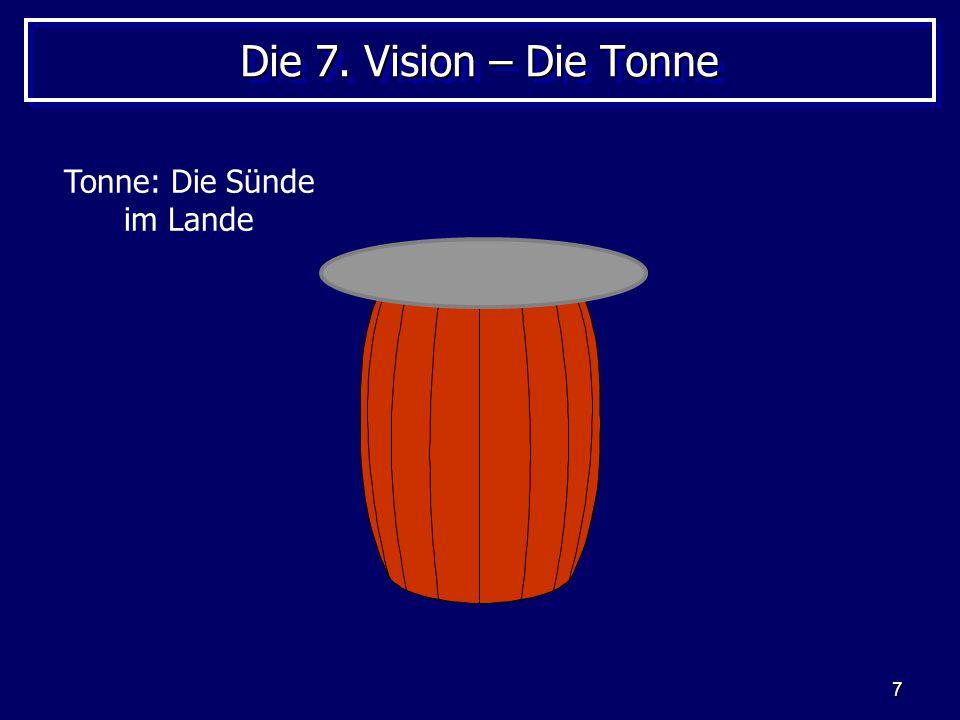 7 Die 7. Vision – Die Tonne Tonne: Die Sünde im Lande