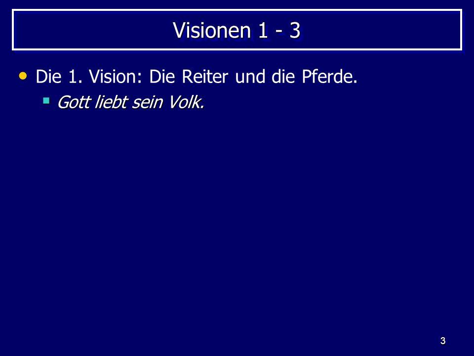 3 Visionen 1 - 3 Die 1.Vision: Die Reiter und die Pferde.