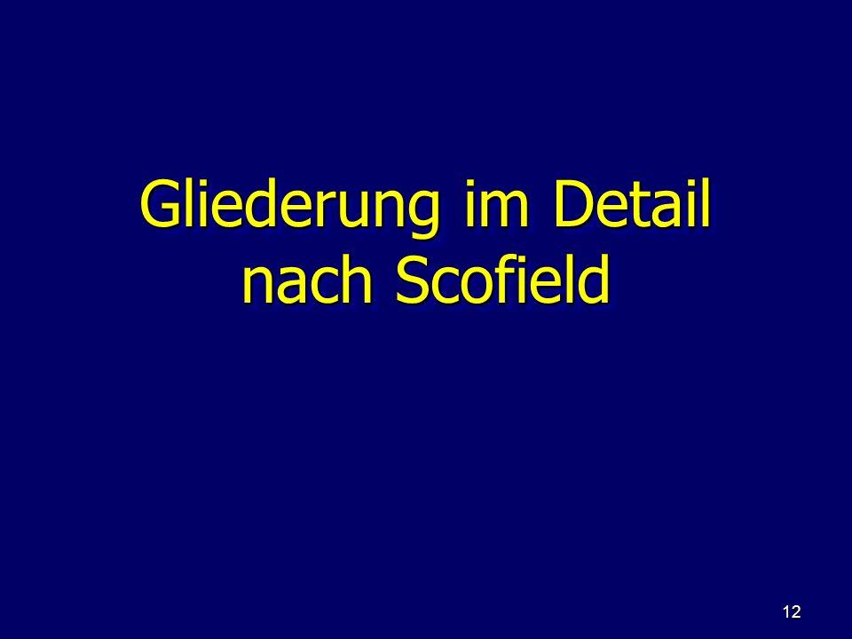 12 Gliederung im Detail nach Scofield