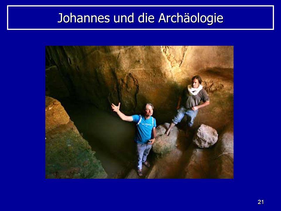 21 Johannes und die Archäologie