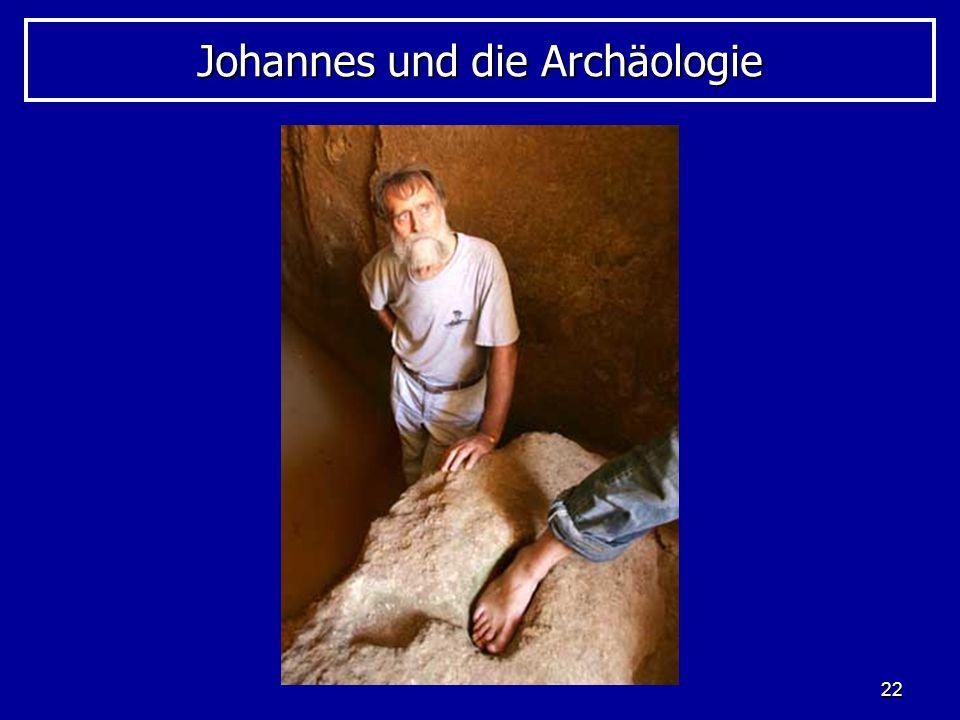 22 Johannes und die Archäologie
