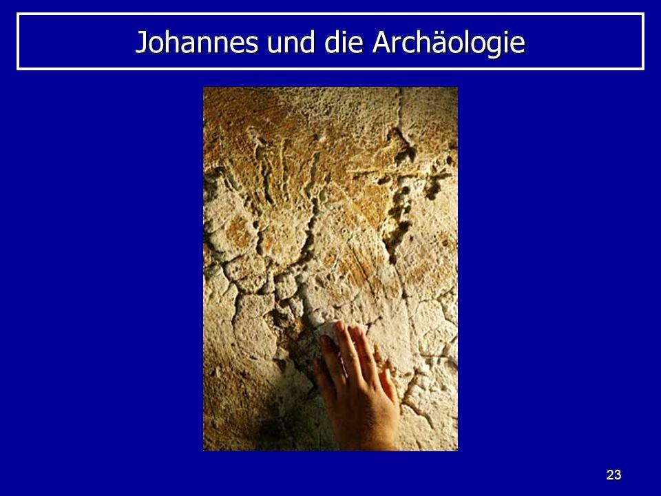 23 Johannes und die Archäologie