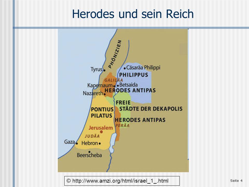 Seite 4 Herodes und sein Reich © http://www.amzi.org/html/israel_1_.html