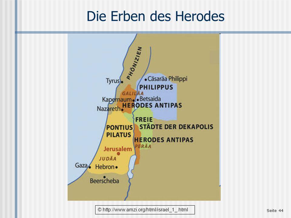 Seite 44 Die Erben des Herodes © http://www.amzi.org/html/israel_1_.html