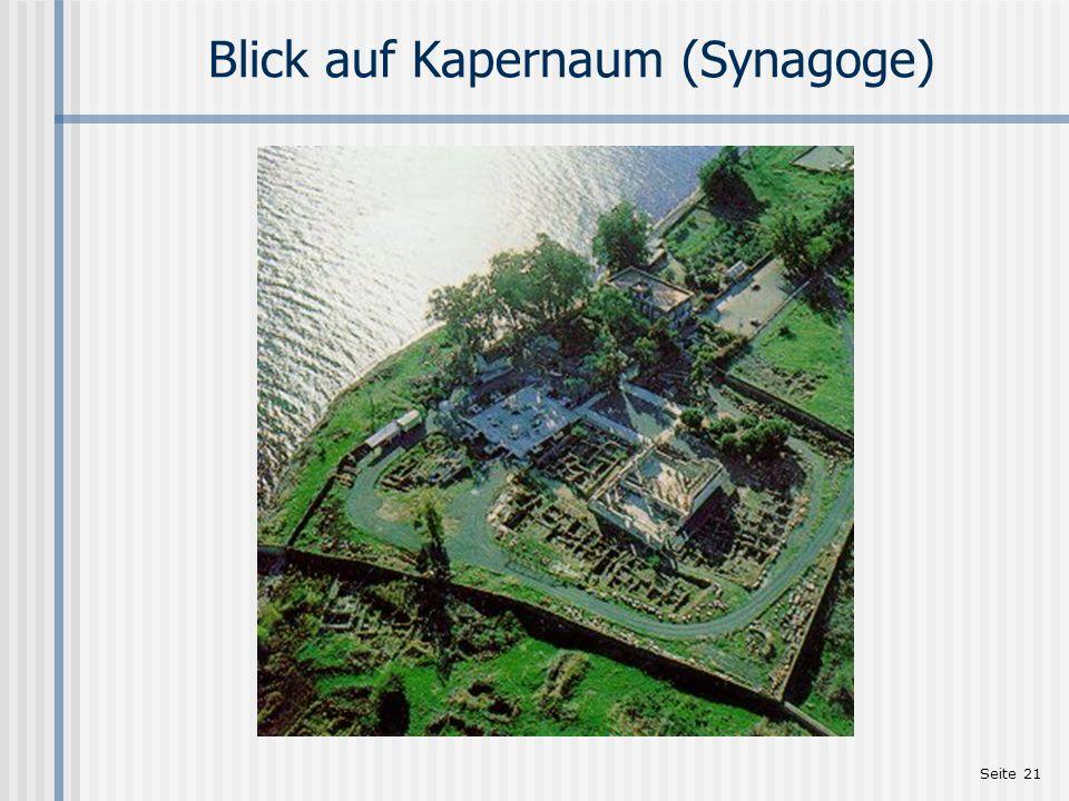 Seite 21 Blick auf Kapernaum (Synagoge)