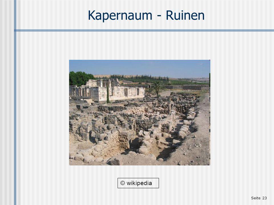 Seite 23 Kapernaum - Ruinen © wikipedia