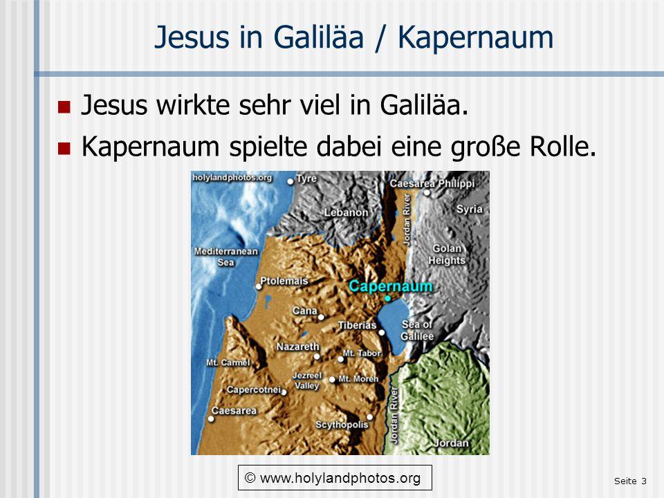 Seite 4 Kapernaum … … lag am Ufer des Sees von Genezareth (Mt 4,13) Am nordnordwestlichen Rand des Sees.