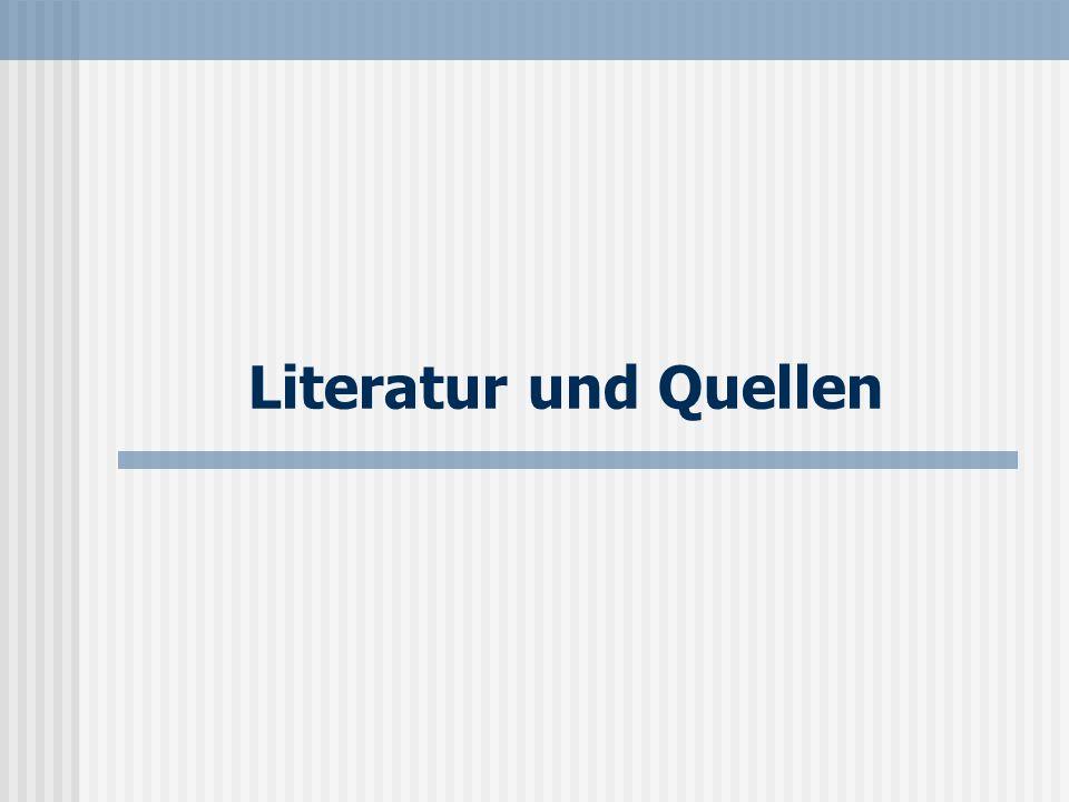 Literatur und Quellen